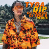 Tyga - Dip (DJ ROCCO & DJ EVER B Remix)(CLICK BUY 4 FREE SONG)