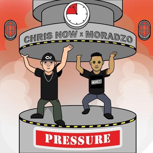 Chris Now x Moradzo - Pressure