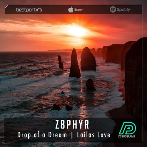 Z8phyR - Drop Of A Dream [Progressive Dreams]