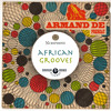 African Grooves : A Musical journey into the Pan African sound of the 70s