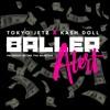 Tokyo Jetz X Kash Doll - Baller Alert (TNK Monsta)
