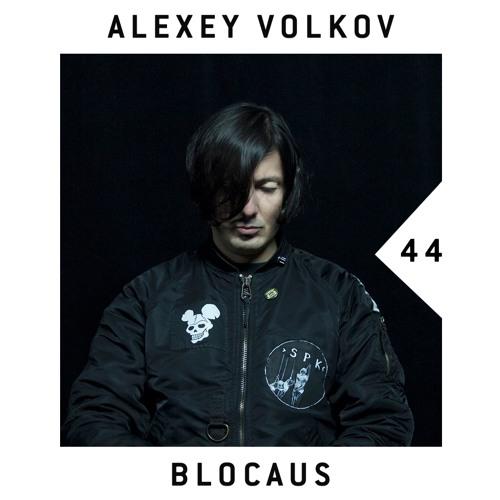 BLOCAUS PODCAST 44   ALEXEY VOLKOV