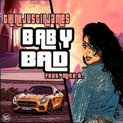 Baby Bad feat Mike B