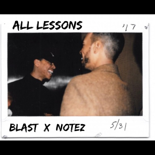 All lessons- Blast x Notez