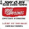 | SONY VS BTA | BASE DOBLE TEMPO - Cruce de Campeones