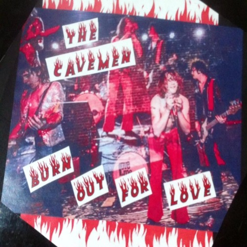 The Cavemen - Burn Out For Love