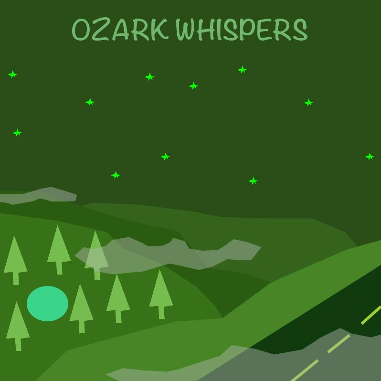 """""""Ozark Whispers"""" Podcast"""