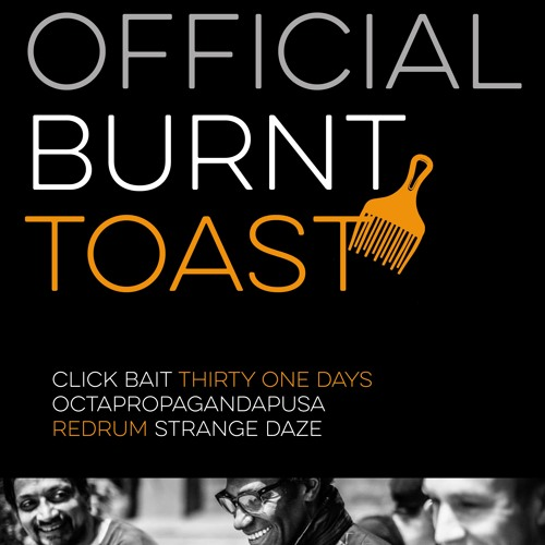 Thirty One Days by Official Burnt Toast