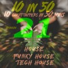 EP # 21, Funky Groovy Jackin House & Tech House | Best of Chart Toppers  SEP'18