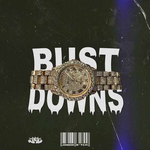 BUST DOWNS (prod. Penacho)