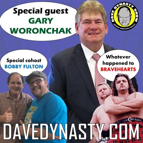 EP104 (w/h Gary Woronchak, Bravehearts, & Bobby Fulton)