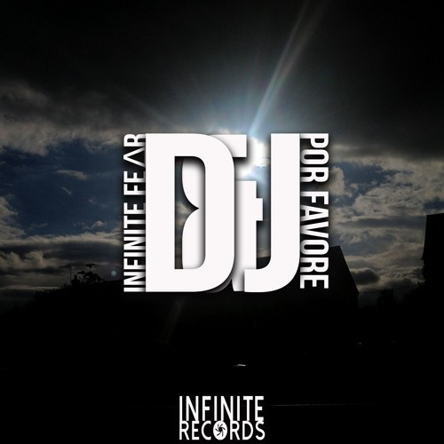 INFINITE FE∆R & Por Favore - DJ