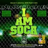 I AM SOCA - MIAMI CARNIVAL 2018 PARTY MIX