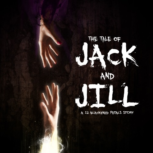 Jack And Jill Chapter 20 And 21 Mixdown