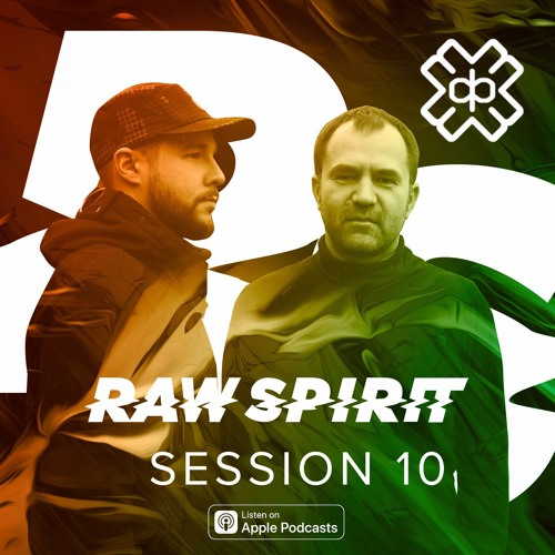 Raw Spirit Sessions Vol. 10 [D3EP Radio Network]