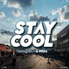 Stay Cool #024 w/ G Mills (30th September 2018)