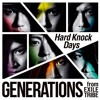 GENERATIONS from EXILE TRIBE - Hard Knock Days (English ver.)