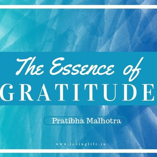 The Essence Of Gratitude