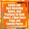 Ep. 36 - Hard Marketing Advice, Best Practices for Book Covers, A New Genre Trend, and Fave Poems