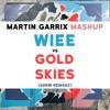 Wiee vs Gold Skies (Martin Garrix TML 2018 Mashup)[ADRW REMAKE] -FREE DOWNLOAD-
