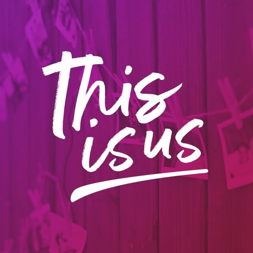 This Is Us - Week 4