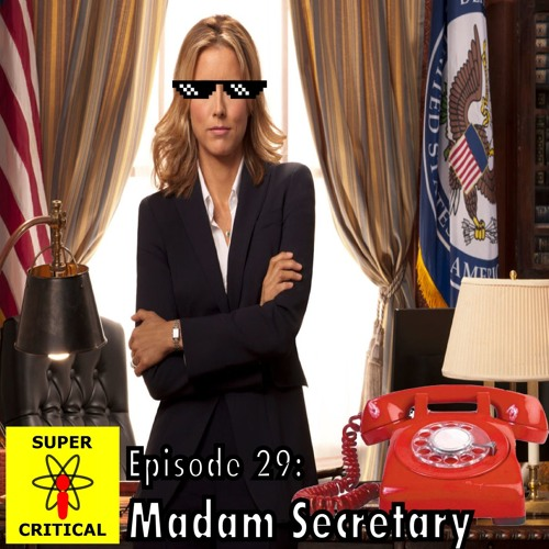 Episode #29: Madam Secretary