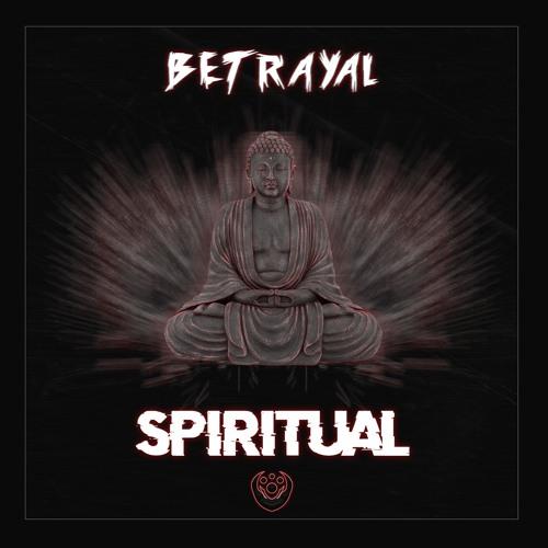Betrayal - Spiritual (PROPHETIC Exclusive)