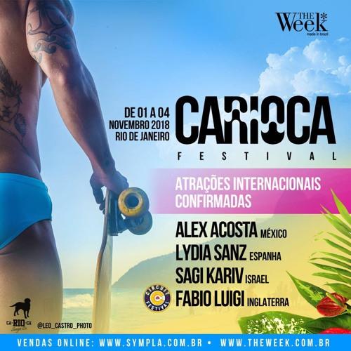 THE WEEK🇧🇷 PRESENTS_CARIOCA FESTIVAL_2018_FEAT.fabioluigi