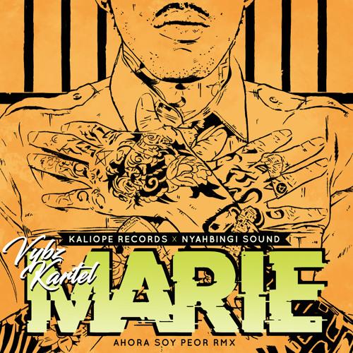 VYBZ KARTEL - MARIE (AHORA SOY PEOR REMIX) NYAHBINGI SOUND X KALIOPE RECORDS