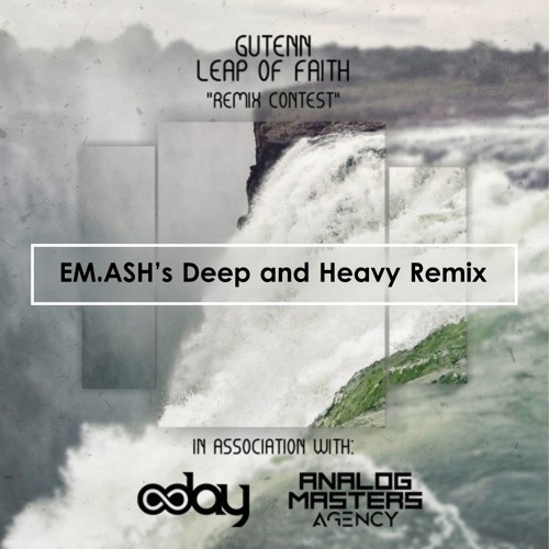 Gutenn - Leap Of Faith (EM.ASH's Deep And Heavy Remix)