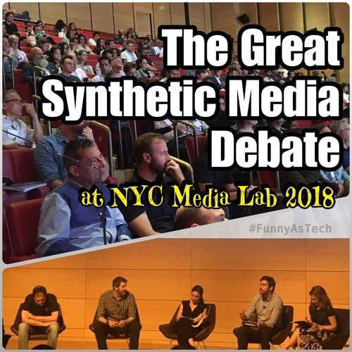 David & Joe debate over The Great Synthetic Media Debate at the 2018 NYC Media Lab