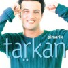 Tarkan - Simarik kiss kiss (traduction française)