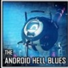 The android hell blues