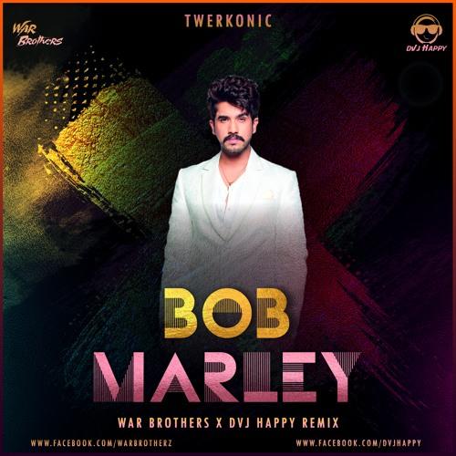 Bob Marley - DVJ Happy & War Brothers (Remix)
