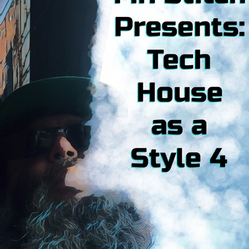 Mr. Stitch Presents: Tech House as a Style 4