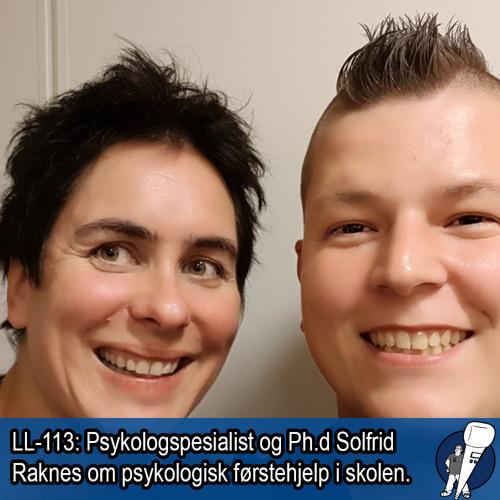 LL-113: Solfrid Raknes om Psykologisk førstehjelp