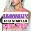 JAOVAVY Feat STAN'JAH Samy Mafy (REMIX By TEE - JAY MC 2018)
