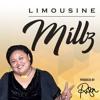 Millz - Limousine
