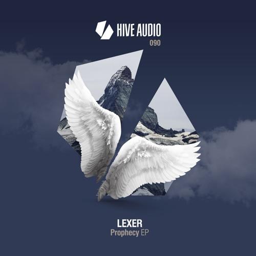 Hive Audio 090 - Lexer - Prophecy EP