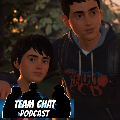 Life Is Strange 2: Episode 1 Review - Team Chat Podcast Ep. 138