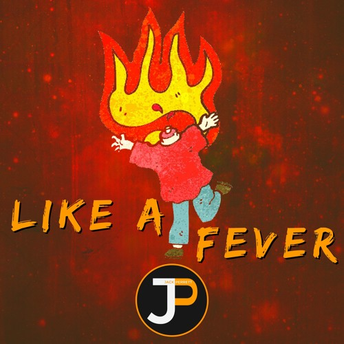 Like A Fever