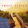 Swave Series: Vol. 10