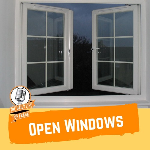 Open Windows (The Daily Life of Frank)
