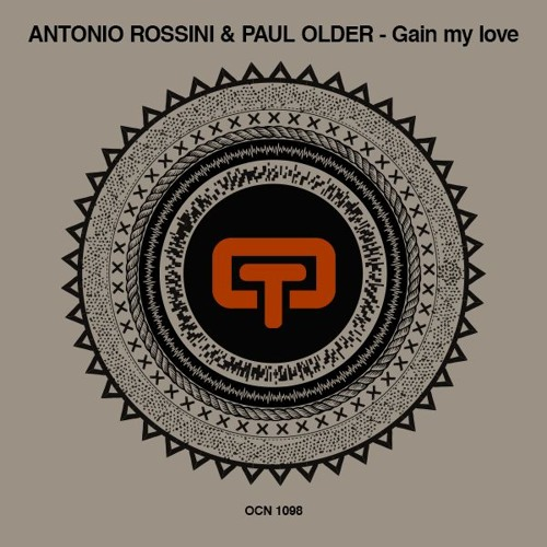 Antonio Rossini & Paul Older - Gain My Love