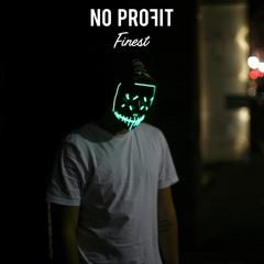 No Profit - Finest (Original Mix)