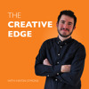 The Creative Edge Podcast 003: How To Hustle Like Crazy To Make A Powerful Difference