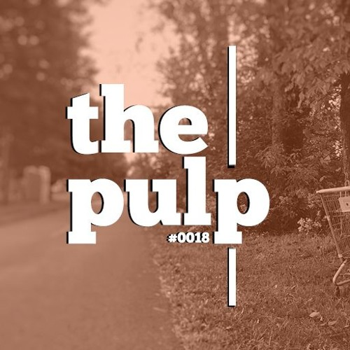 The Pulp 18