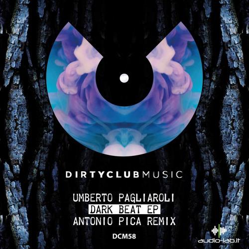 Umberto Pagliaroli - Dark Beat (Antonio Pica Remix)