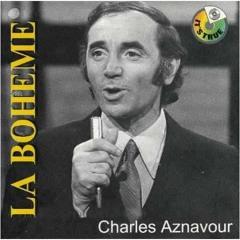 CHARLES AZNAVOUR - La Bohème (Achraf Kallel Dj Nobody Redum Edit).mp3