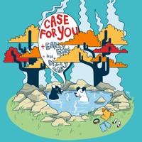 Early Eyes - Case For You (Ft. Dizzy Fae)
